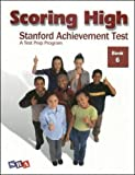 img - for Scoring High: Stanford Achievement Test, Book 6 book / textbook / text book