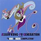 ASIAN KUNG-FU GENERATION presents NANO-MUGEN COMPILATION