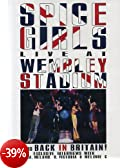 Spice girls - Live at Wembley Stadium