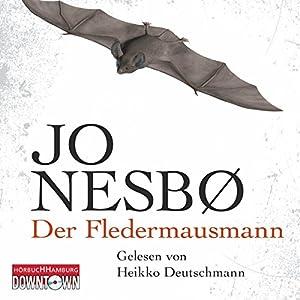 Der Fledermausmann Hörbuch von Jo Nesbø Gesprochen von: Heikko Deutschmann