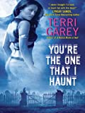 You're the One that I Haunt (Nicki Styx, Book 3) (A Nicki Styx Mystery)