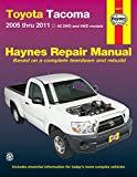 img - for Toyota Tacoma 2005 thru 2011: All 2WD and 4WD models (Haynes Repair Manual) book / textbook / text book