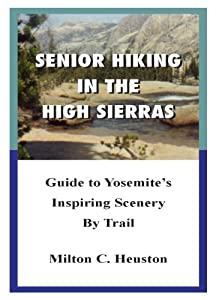 Senior Hiking In The High Sierras