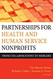 img - for Partnerships for Health and Human Service Nonprofits: From Collaborations to Mergers book / textbook / text book