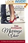 The Ultimate Marriage Vow: 21 Days of...