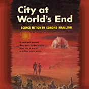 City at World's End | [Edmond Hamilton]
