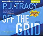 img - for [ OFF THE GRID (MONKEEWRENCH NOVELS) ] By Tracy, P J ( Author) 2013 [ Compact Disc ] book / textbook / text book