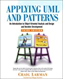 Applying UML And Patterns: An Introduction To Object-Oriented Analysis And  And Iterative Development