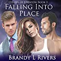 Falling Into Place: Others of Edenton, Book 3 (       UNABRIDGED) by Brandy L Rivers Narrated by Kelley Hazen