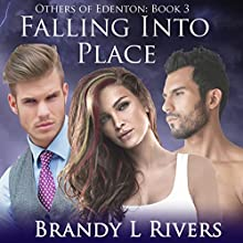 Falling Into Place: Others of Edenton, Book 3 (       UNABRIDGED) by Brandy L Rivers Narrated by Kelley Hazen Storyteller Productions