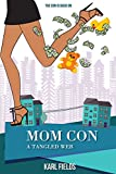 img - for Mom Con: A Tangled Web book / textbook / text book