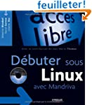 D�buter sous Linux avec Mandriva (1C�...