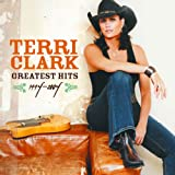 Greatest Hits, 1994-2004by Terri Clark