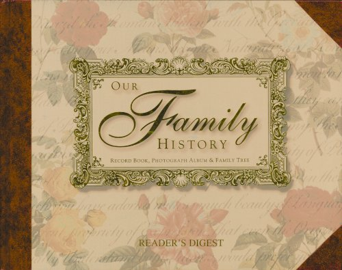 Our Family History: Record Book, Photograph Album & Family Tree PDF