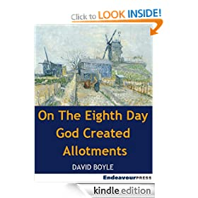 On The Eighth Day God Created Allotments