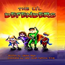 Lil' Defenders Audiobook by Jaimie Hope Narrated by Eileen Rizzo,  Eye Hear Voices