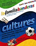 Cultures: La Familia Banderas