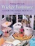 Making 1/12 Scale Wicker Furniture fo...