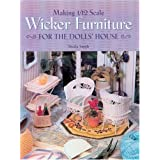 Making 1/12 Scale Wicker Furniture for the Dolls' Houseby Sheila Smith