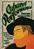 Cabaret Performance, Volume II: Europe 1920-1940 (1555540600) by Senelick, Laurence