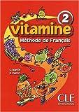 echange, troc C. Martin, D. Pastor - Vitamine 2 : Méthode de français