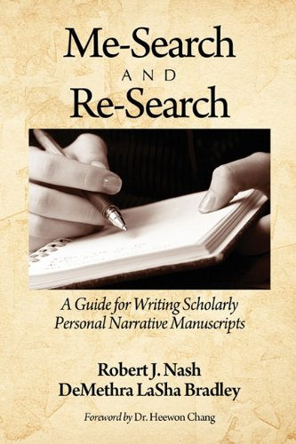 Me-Search and Re-Search: A Guide for Writing Scholarly...