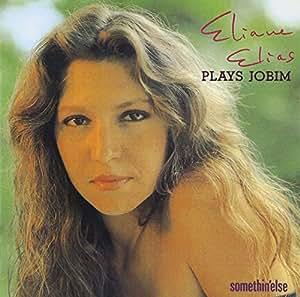 ELIANE ELIAS - Eliane Elias Plays Jobim - Amazon.com Music
