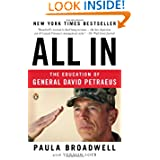 All In: The Education of General David Petraeus by Paula Broadwell and