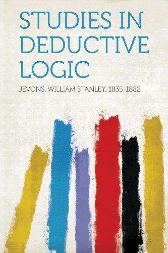 Studies in Deductive Logic