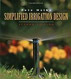 Simplified Irrigation Design, 2nd Edition (Landscape Architecture) - 0471286222