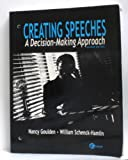 img - for Creating Speeches: A Decision-Making Approach / 2nd Edition book / textbook / text book