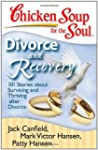 Chicken Soup for the Soul: Divorce an...