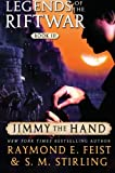 Jimmy the Hand: Legends of the Riftwar, Book III (0060792949) by Feist, Raymond E.