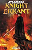 Star Wars: Knight Errant Volume 3-Escape