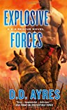 img - for Explosive Forces: A K-9 Rescue Novel book / textbook / text book