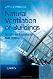 img - for Natural Ventilation of Buildings: Theory, Measurement and Design book / textbook / text book