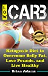 Low Carb: Ketogenic Diet to Overcome...