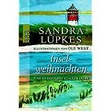 """Inselweihnachten: Eine Geschichte von der Liebevon """"Sandra L�pkes"""""""