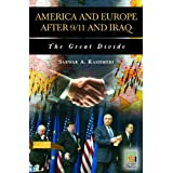 America and Europe after 9/11 and Iraq: The Great Divide (Praeger Security International)