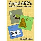 Animal ABC's (ABC cards for little ones) ~ Cindy Bracken