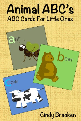 <strong>Brand New Kids Corner FREEBIE! Encourage Literacy on Your Kindle With Cindy Bracken's <em>ANIMAL ABC'S (ABC CARDS FOR LITTLE ONES)</em> - Free on Kindle!</strong>