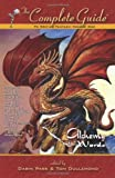 The Complete Guide to Writing Fantasy, Vol. 1: Alchemy with Words (The Compete Guide Series)