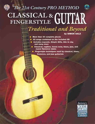 The 21st Century Pro Method: Classical & Fingerstyle Guitar -- Traditional and Beyond, Spiral-Bound Book & CD [With CD]