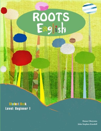 Roots English 1: Sideways Stories from Wayside School: English Study Workbook: Beginner Students