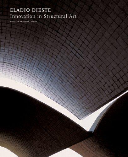 Eladio Dieste: Innovation in Structural Art