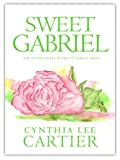 img - for Sweet Gabriel (St. Gabriel Series Book 2) book / textbook / text book