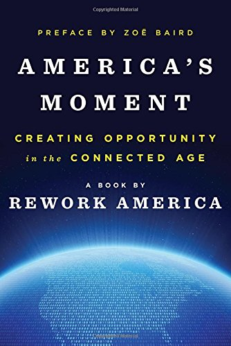americas-moment-creating-opportunity-in-the-connected-age