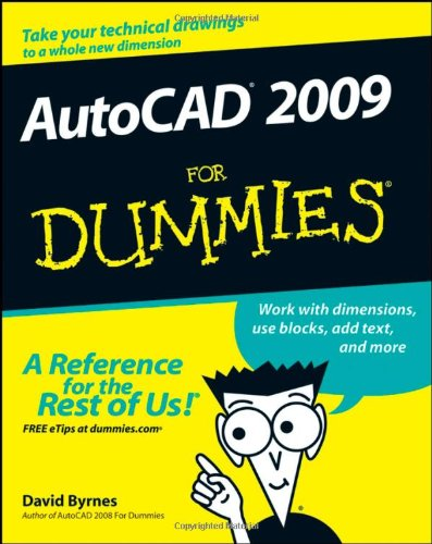 AutoCAD 2009 For Dummies (For Dummies (Computer/Tech)) - For Dummies - 0470229772 - ISBN:0470229772