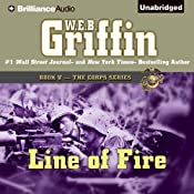 Line of Fire: The Corps Series, Book 5 | W.E.B. Griffin