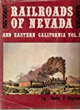 img - for Railroads of Nevada and eastern California book / textbook / text book